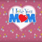 Mothers Day Wallpapers 2012